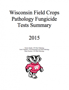 2015 Wisconsin Field Crops Fungicide Tests Summary